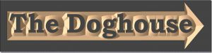 """The Doghouse"" sign"